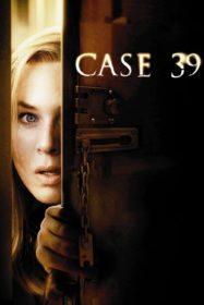 Case 39 เคส 39 คดีสยองขวัญหลอนจากนรก (2009)