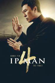 Ip Man 4: The Finale ยิปมัน 4 เดอะ ไฟนอล (2019)