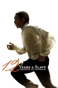 12 Years a Slave ปลดแอกคนย่ำคน (2013)